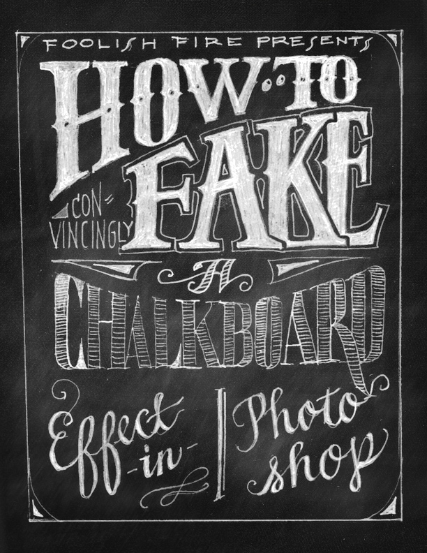 How To Fake A Chalkboard Effect In Photoshop Foolish Fire