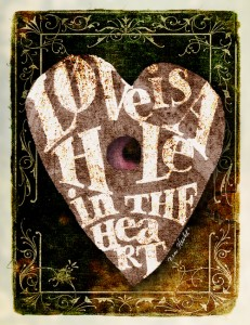Love is a Hole in the Heart--Ben Hecht