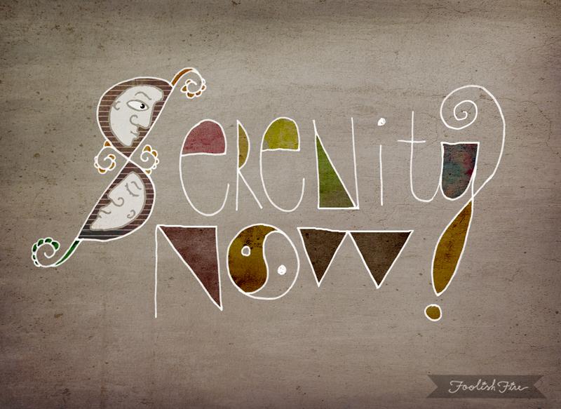 Serenity Now :: FoolishFire