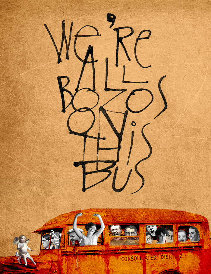 We're All Bozos on This Bus :: Foolish Fire